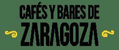 CAFES Y BARES DE ZARAGOZA